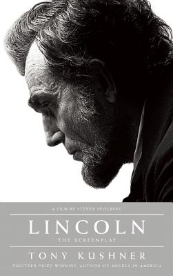 Lincoln By Kushner, Tony